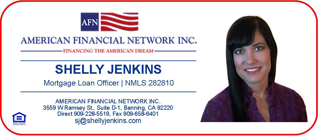 Shelly Jenkins, American Financial Network Inc., MLO, NMLS 282810, Direct 909-228-5519